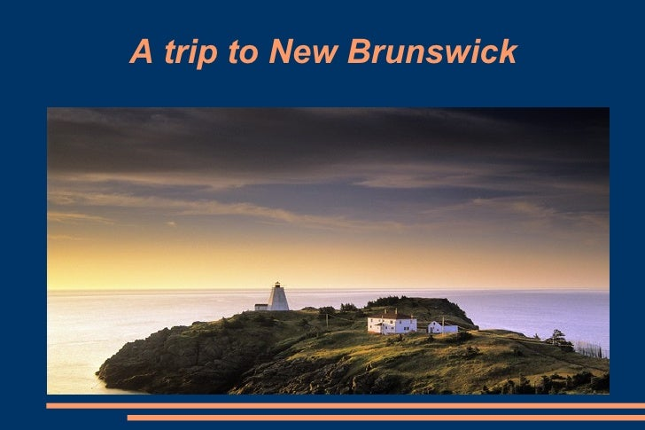A trip to New Brunswick