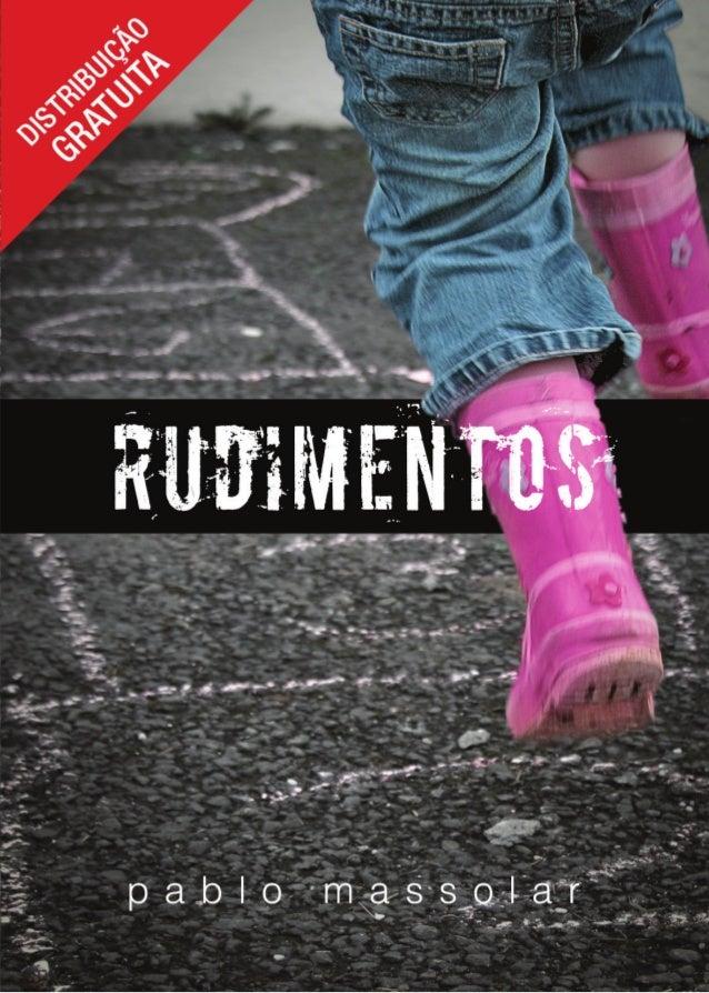 Copyright © 2009, Pablo Massolar.Todos os direitos reservados ao autor.A reprodução total ou parcial deste livro é permiti...