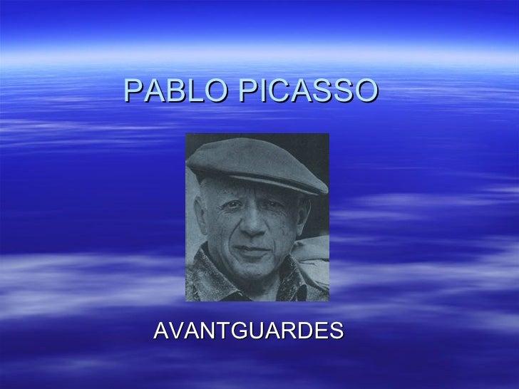 PABLO PICASSO AVANTGUARDES
