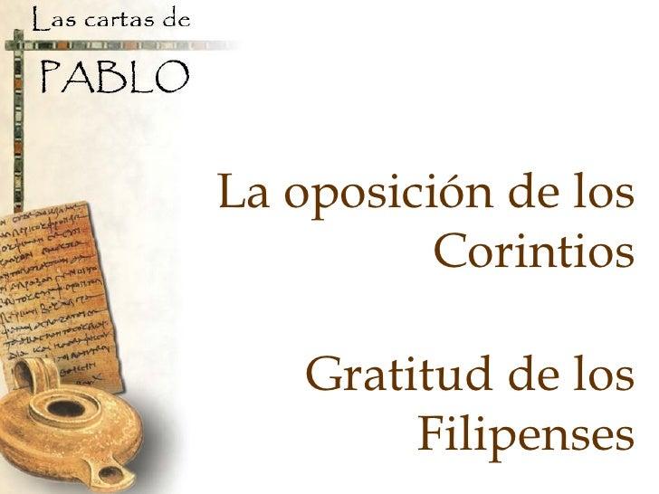 La oposición de los Corintios Gratitud de los Filipenses