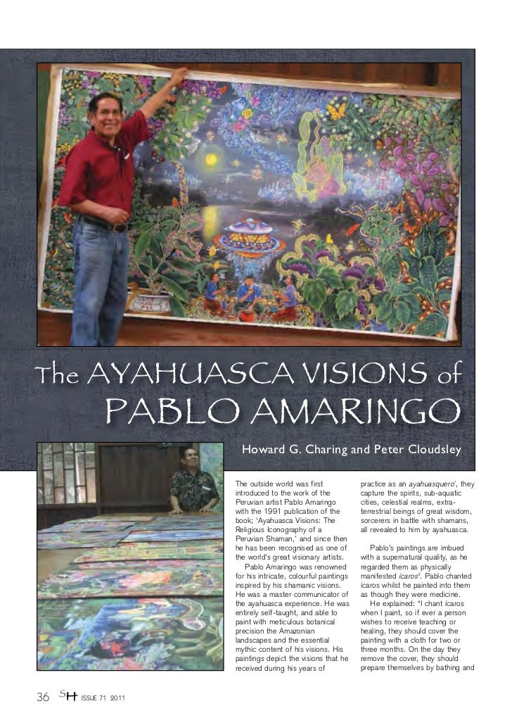 The      AYAHUASCA VISIONS                                                              of              PABLO AMARINGO    ...