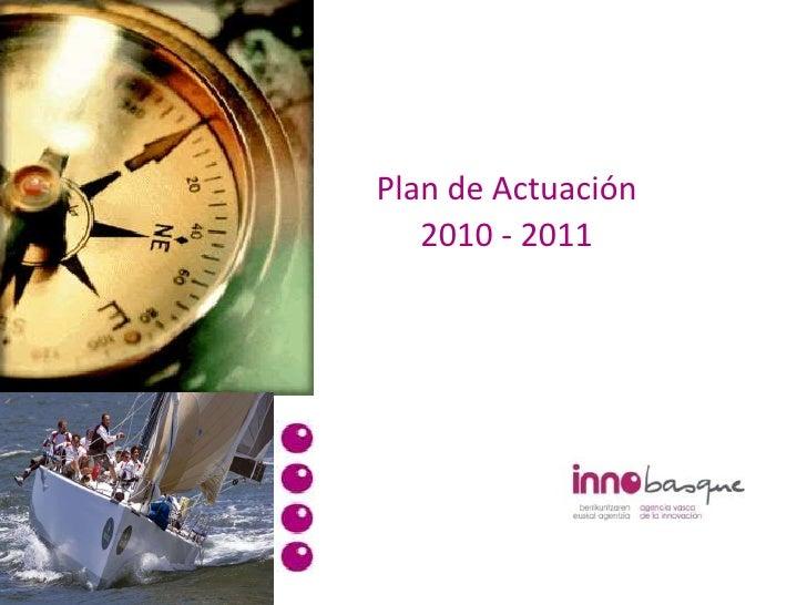 Plan de Actuación 2010 - 2011<br />