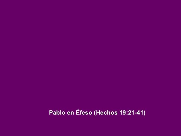 Pablo en Éfeso (Hechos 19:21-41)