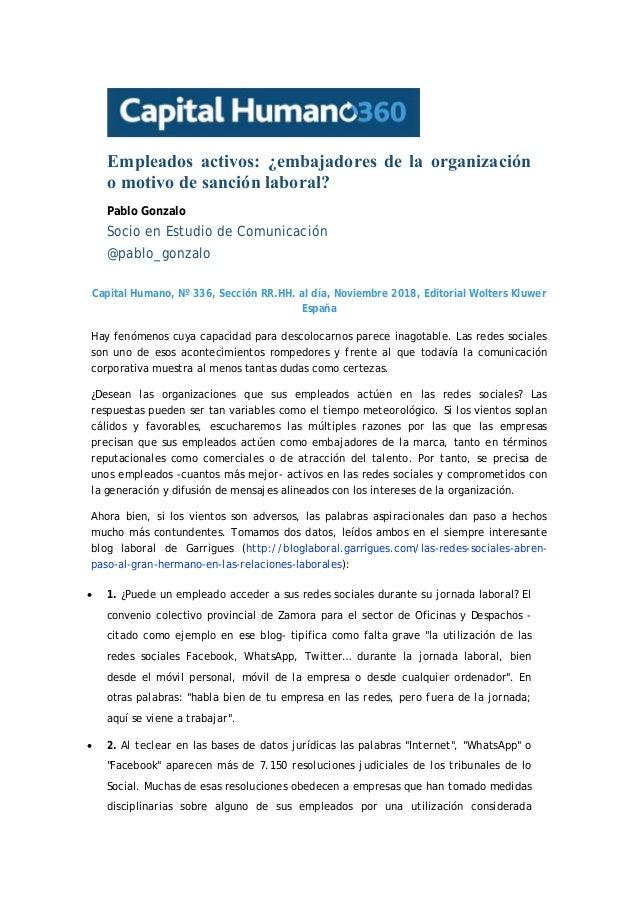 Empleados activos: ¿embajadores de la organización o motivo de sanción laboral? Pablo Gonzalo Socio en Estudio de Comunica...
