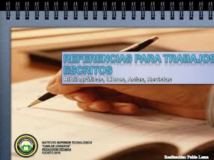 """REFERENCIAS PARA TRABAJOS ESCRITOS<br />Bibliográficas, Libros, Actas, Revistas<br />INSTITUTO SUPERIOR TECNOLÓGICO """"CARLO..."""