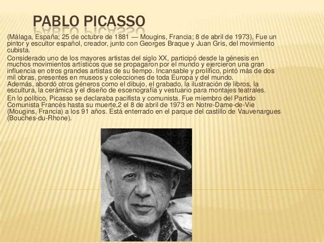 PABLO PICASSO(Málaga, España; 25 de octubre de 1881 — Mougins, Francia; 8 de abril de 1973), Fue unpintor y escultor españ...