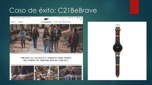 Caso de éxito: C21BeBrave