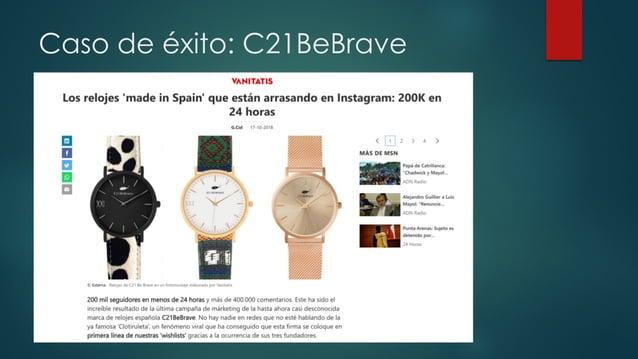 Caso de éxito: C21BeBrave C21BeBrave facturó 1,2 millones de euros en 2018 y lleva más de 50.000 relojes vendidos