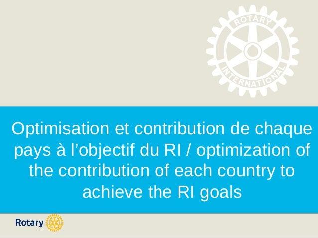 Optimisation et contribution de chaque pays à l'objectif du RI / optimization of the contribution of each country to achie...