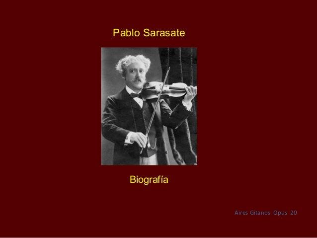 Pablo Sarasate   Biografía                 Aires Gitanos Opus 20