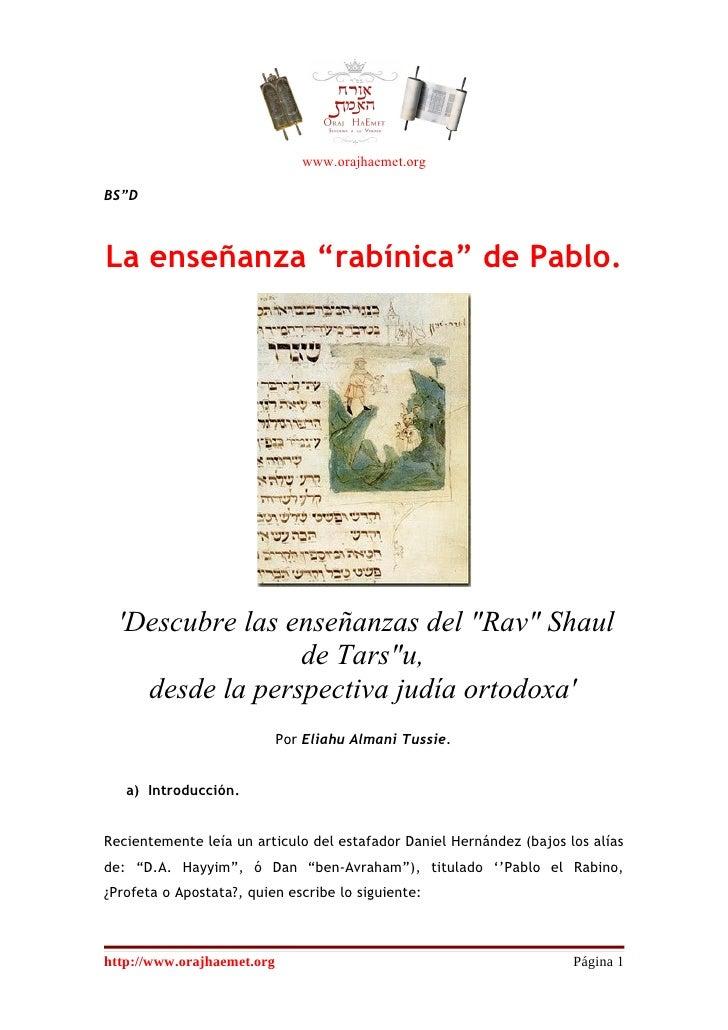 """www.orajhaemet.orgBS""""DLa enseñanza """"rabínica"""" de Pablo.  Descubre las enseñanzas del """"Rav"""" Shaul                 de Tars""""u..."""