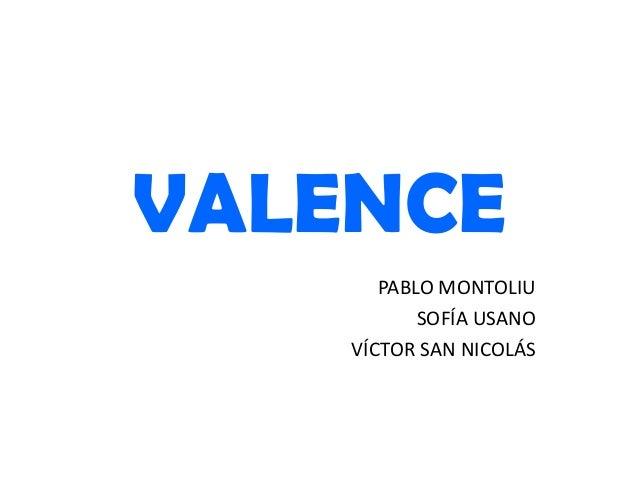 VALENCE PABLO MONTOLIU SOFÍA USANO VÍCTOR SAN NICOLÁS