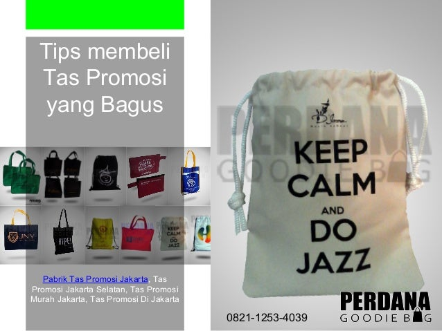 Tips membeli Tas Promosi yang Bagus Pabrik Tas Promosi Jakarta 1994396d44