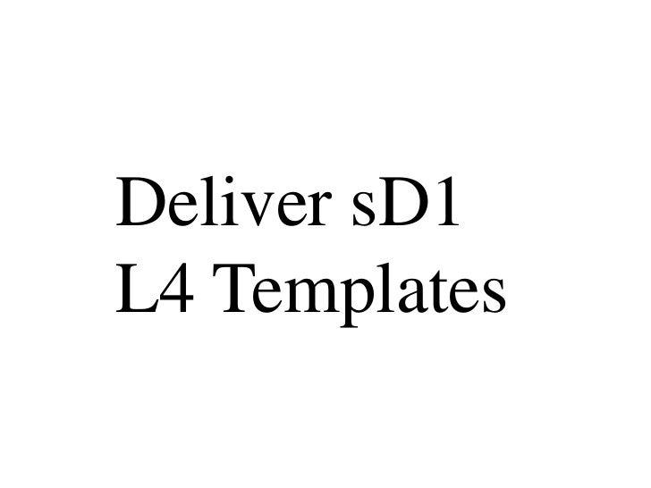 Deliver sD1L4 Templates