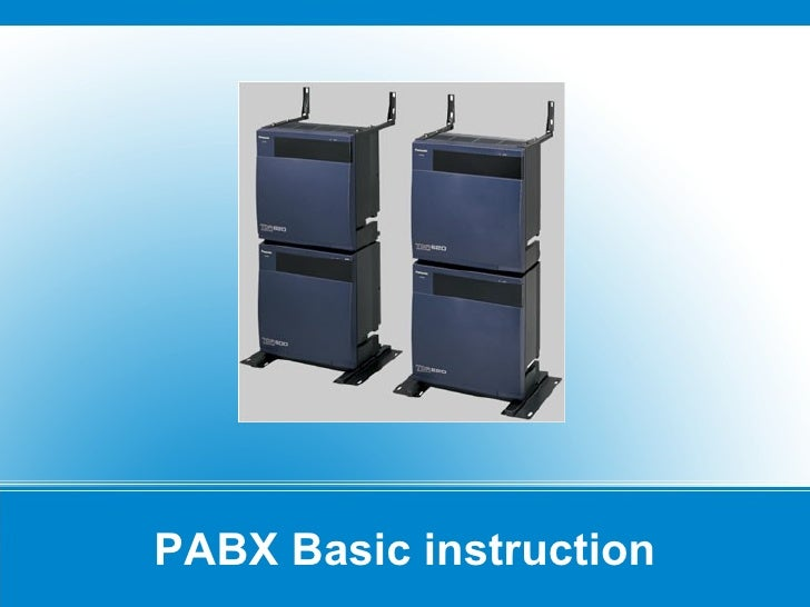 PABX Basic instruction
