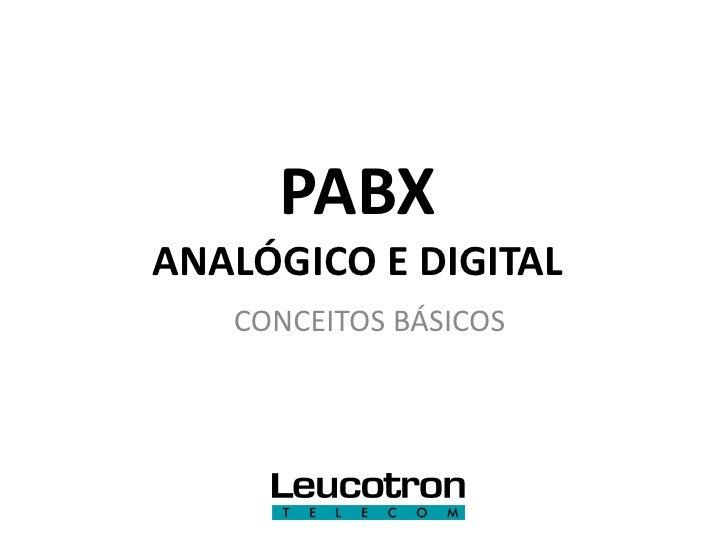 PABXANALÓGICO E DIGITAL   CONCEITOS BÁSICOS