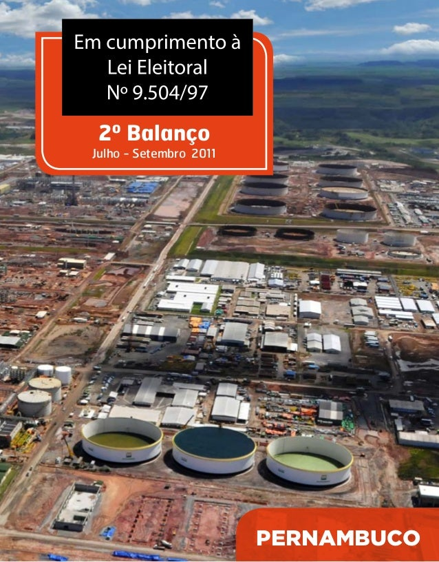 2º Balanço  Julho - Setembro 2011  Pernambuco  Em cumprimento à  Lei Eleitoral  Nº 9.504/97