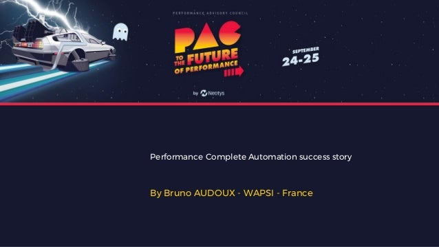 Performance Complete Automation success story By Bruno AUDOUX - WAPSI - France