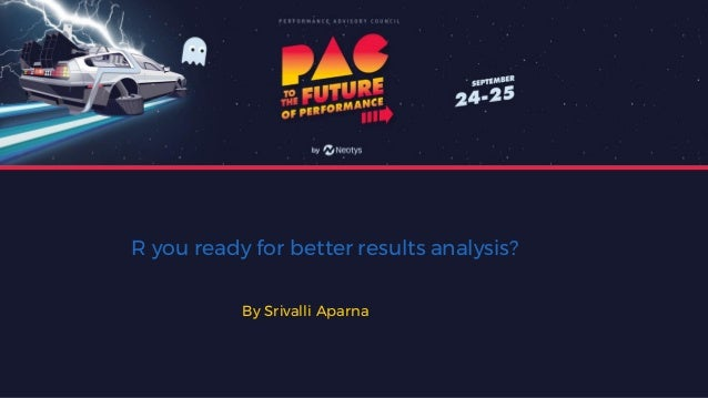 R you ready for better results analysis? By Srivalli Aparna