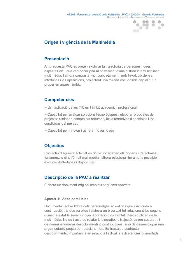 06.506 · Fonaments i evolució de la Multimèdia · PAC2 · 2012-01 · Grau de Multimèdia Estudis d'Informàtica Multimèdia i Te...