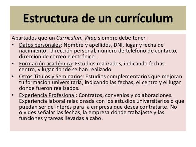 los datos que debe llevar un curriculum vitae