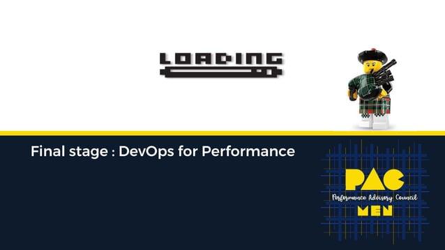 Final stage : DevOps for Performance