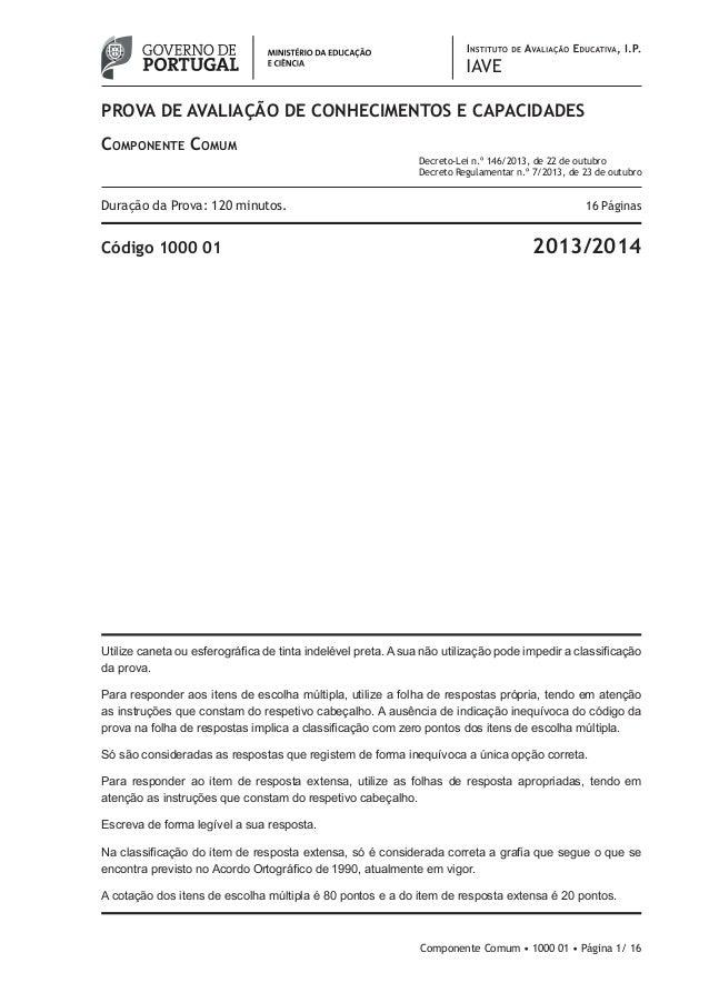 prova de avaliação de conhecimentos e CAPACIDADES Componente Comum Decreto-Lei n.º 146/2013, de 22 de outubro Decreto Regu...