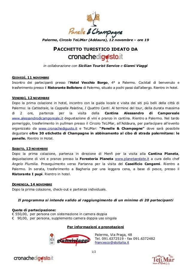 Palermo, Circolo TeLiMar (Addaura), 12 novembre – ore 19 1/2 PACCHETTO TURISTICO IDEATO DA in collaborazione con Sicilian ...