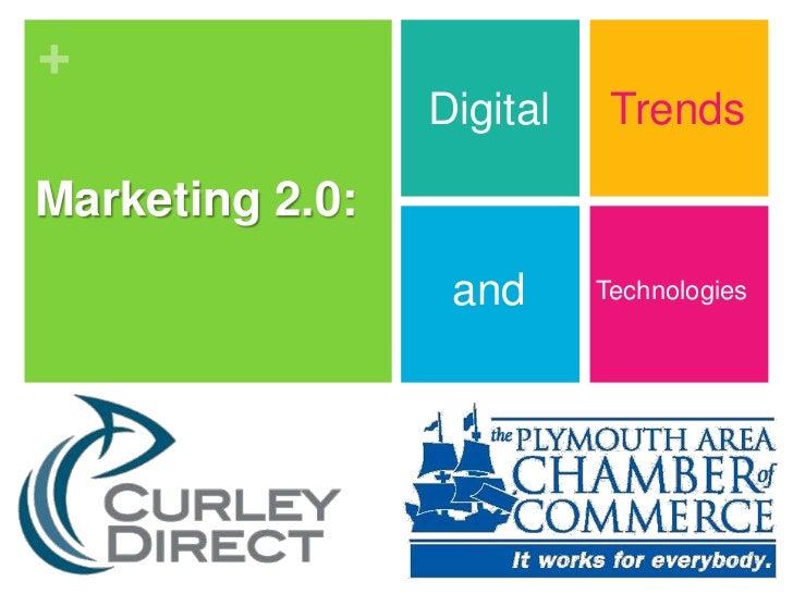 Digital<br />Trends<br />Marketing 2.0: <br />and<br />Technologies<br />