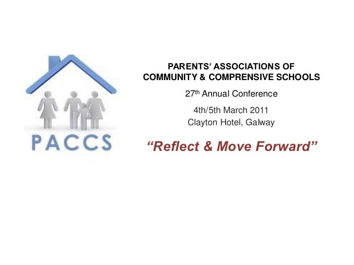 PARENTS' ASSOCIATIONS OF <br />COMMUNITY & COMPRENSIVE SCHOOLS<br />27th Annual Conference<br />4th/5th March 2011<br />Cl...