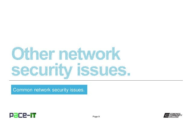 network security issues essay International journal of security and concerned with network security related problems papers, and review papers special issues devoted to important.