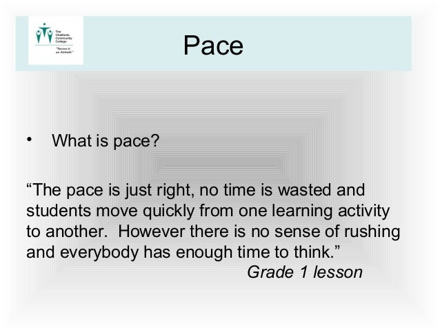 What Is Pace >> Pace And Challenge