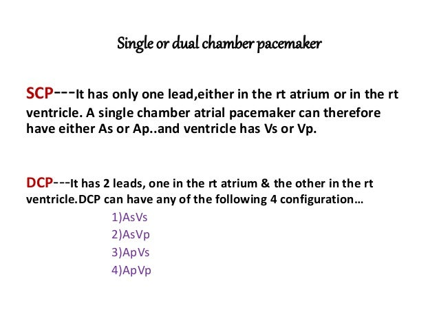 Single chamber vs dual chamber pacemaker