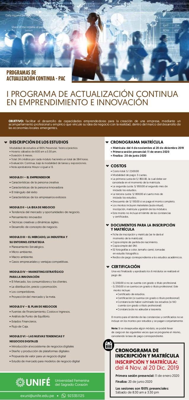 DESCRIPCIÓN DE LOS ESTUDIOS CRONOGRAMA MATRÍCULA OBJETIVO: Facilitar el desarrollo de capacidades emprendedoras para la cr...