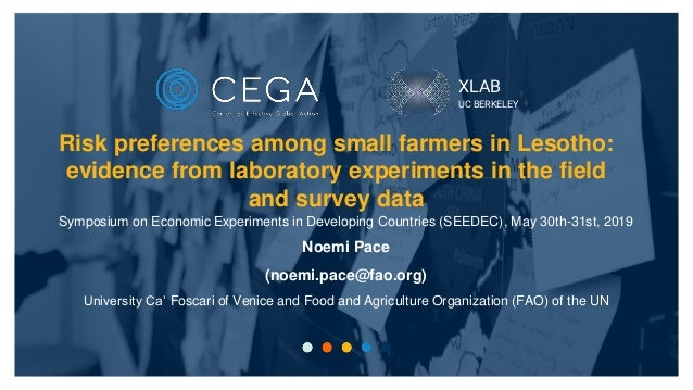 XLAB UC BERKELEY Symposium on Economic Experiments in Developing Countries (SEEDEC), May 30th-31st, 2019 Noemi Pace (noemi...