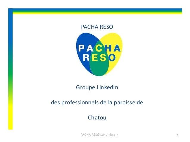 PACHA RESO  Groupe LinkedIn des professionnels de la paroisse de  Chatou PACHA RESO sur LinkedIn  1