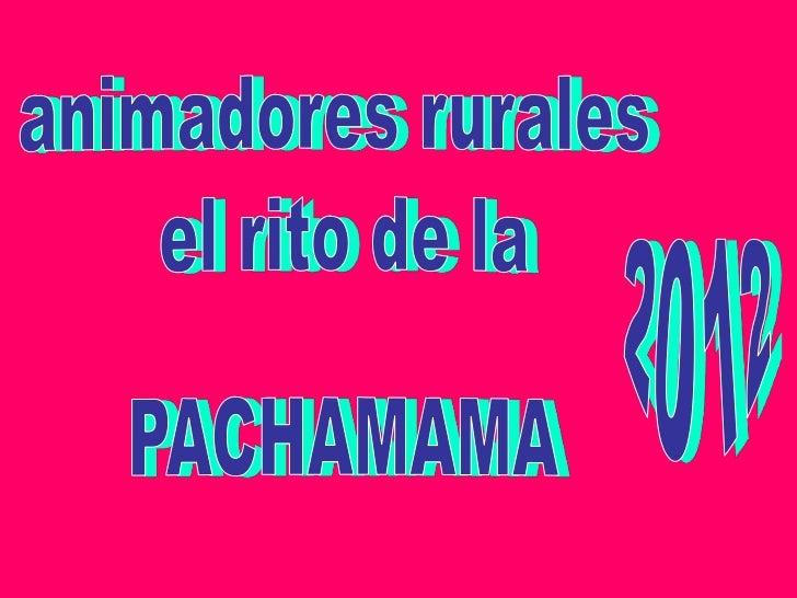 Pachamama 2012