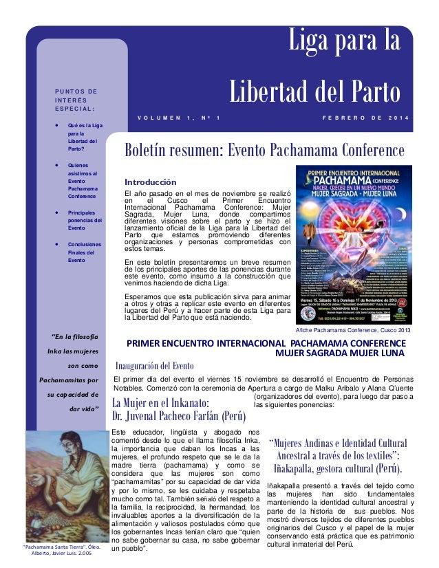 Introducción El año pasado en el mes de noviembre se realizó en el Cusco el Primer Encuentro Internacional Pachamama Confe...