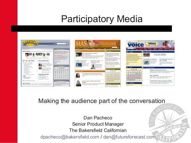 Dan Pacheco Senior Product Manager The Bakersfield Californian dpacheco@bakersfield.com / dan@futureforecast.com Participa...