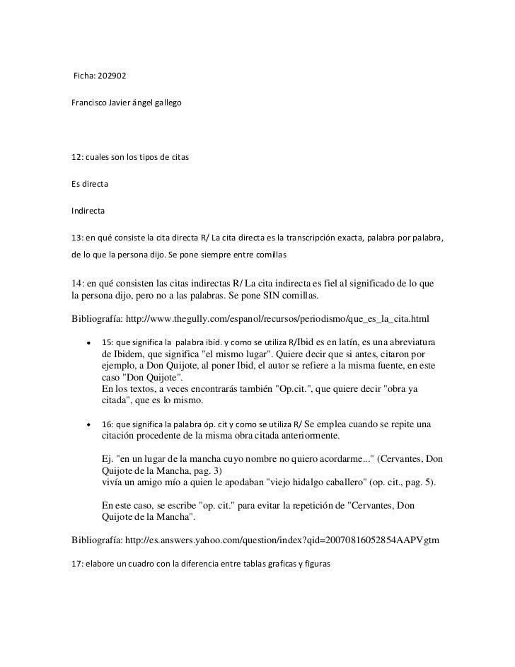 Ficha: 202902 <br />Francisco Javier ángel gallego <br />12: cuales son los tipos de citas <br />Es directa <br />Indirec...
