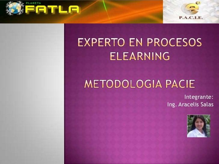 Integrante:Ing. Aracelis Salas