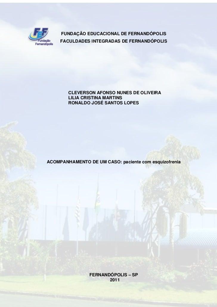 FUNDAÇÃO EDUCACIONAL DE FERNANDÓPOLIS     FACULDADES INTEGRADAS DE FERNANDÓPOLIS        CLEVERSON AFONSO NUNES DE OLIVEIRA...
