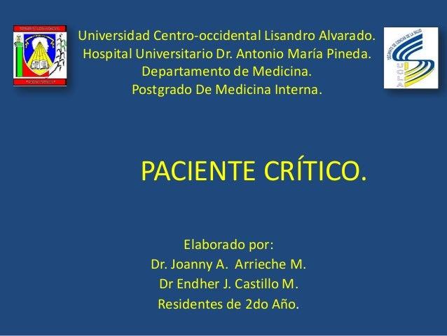 Universidad Centro-occidental Lisandro Alvarado. Hospital Universitario Dr. Antonio María Pineda. Departamento de Medicina...