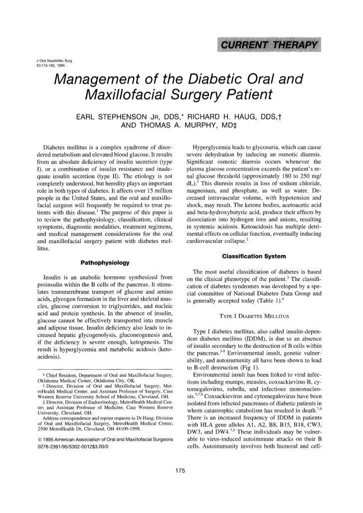 ~i~, ¸¸   •                  •             , iJ Oral Maxillofac Surg53:175-182, 1995            Management of the Diabetic...
