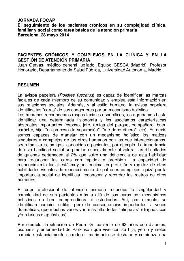 1  JORNADA FOCAP  El seguimiento de los pacientes crónicos en su complejidad clínica, familiar y social como tarea básica ...