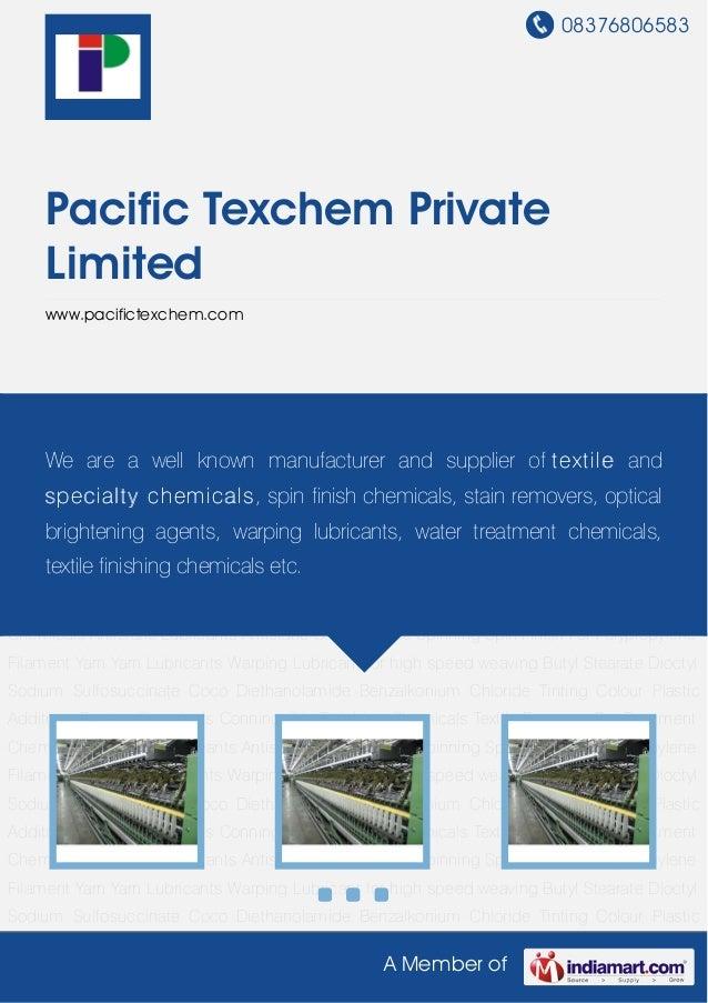 08376806583A Member ofPacific Texchem PrivateLimitedwww.pacifictexchem.comAntistatic Lubricants Antistatic Oils for Textil...