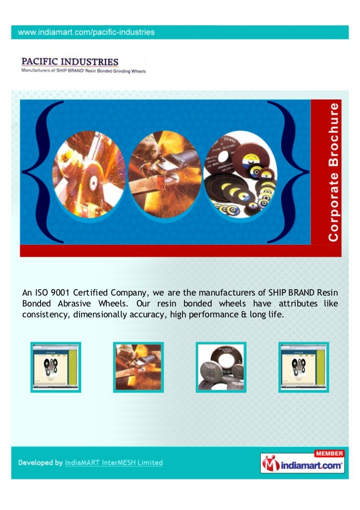 An ISO 9001 Certified Company, we are the manufacturers of SHIP BRAND ResinBonded Abrasive Wheels. Our resin bonded wheels...