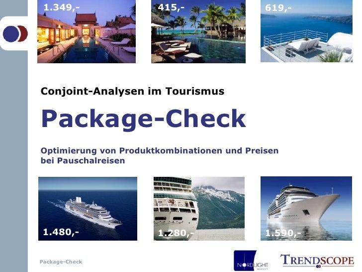 1.349,-<br />415,-<br />619,-<br />Conjoint-Analysen im Tourismus<br />Package-Check<br />Optimierung von Produktkombinati...