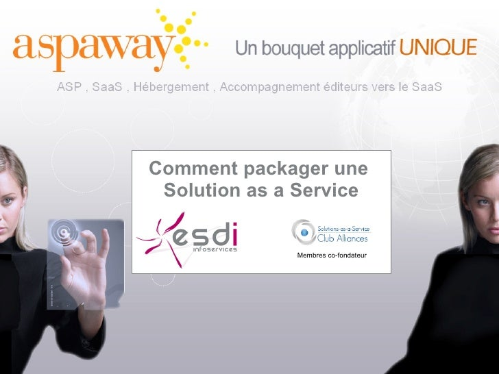Comment packager une  Solution as a Service Membres co-fondateur