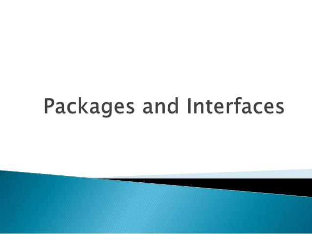 Package - is a collection of related classes and interfaces that provides access protection and namespace management.